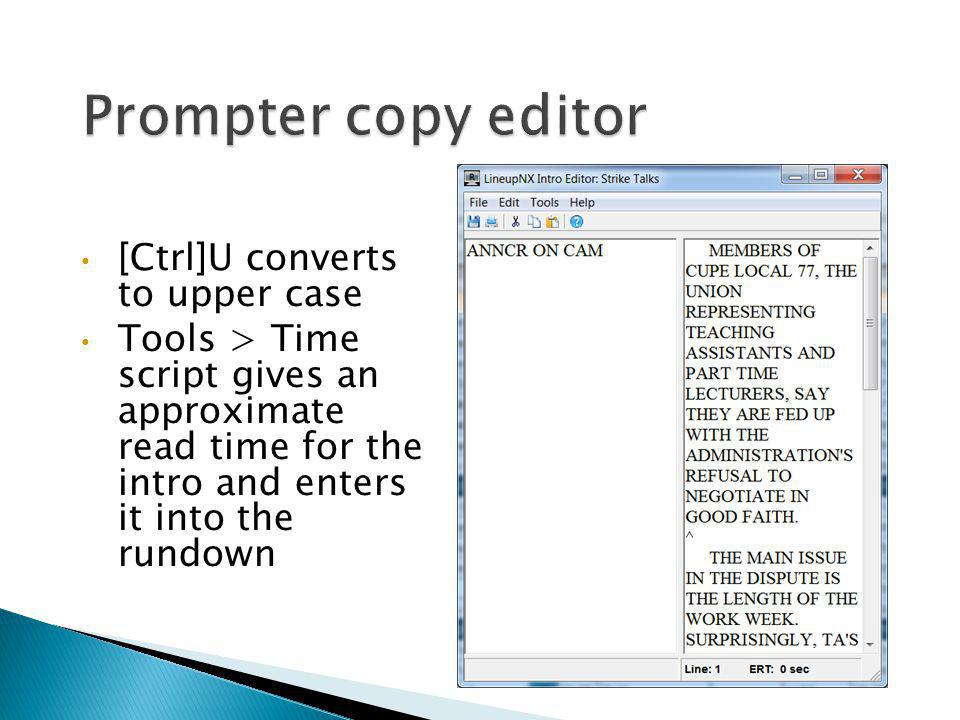 Prompter copy editor [Ctrl]U converts to upper case